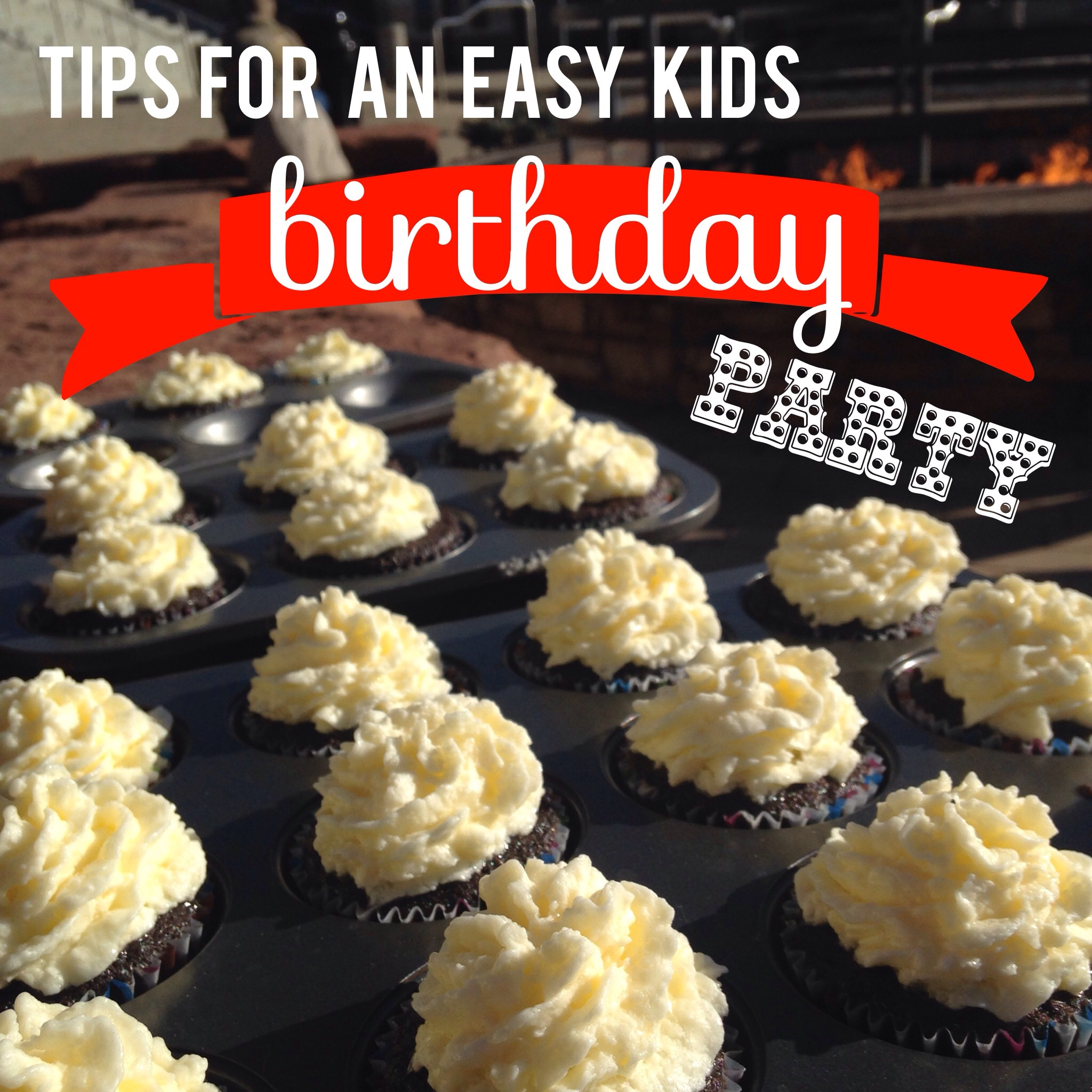 tips for an easy kids birthday party